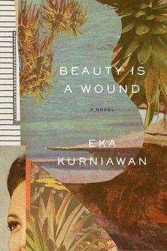 Beauty Is a Wound by Eka Kurniawan http://www.amazon.com/dp/0811223639/ref=cm_sw_r_pi_dp_WOHGwb0KYQ03E