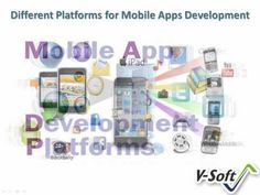 Watch video to get information about Mobile App Development for Different Platforms