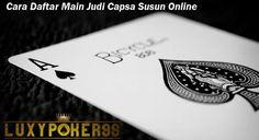 Luxypoker99 ingin memberikan informasi lagi tentang bagaimana cara daftar main judi capsa susun online indonesia dan download aplikasi capsa susun online.