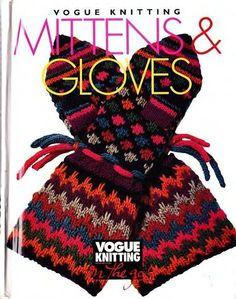 Vogue Knitting on the Go!: Vogue Knitting Mittens and Gloves : Vogue Knitting on the Go Hardcover) for sale online Vogue Knitting, Knitting Books, Crochet Books, Free Knitting, Knitting Projects, Knit Crochet, Crochet Mittens, Knitting Magazine, Crochet Magazine