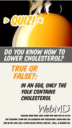 """""""Quiz""""  What do you know about lowering cholesterol? Some of the answers may surprise you."""