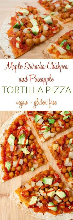 Sriracha Chickpea and Pineapple Tortilla Pizza (vegan, gluten free) - A crispy tortilla topped with sweet and spicy maple sriracha chickpeas, sweet pineapple, and creamy avocado. Dinner just got a whole lot more exciting! Vegetarian Pizza Recipe, Healthy Pizza Recipes, Vegetarian Recipes Dinner, Vegan Dinners, Dairy Free Recipes, Lunch Recipes, Real Food Recipes, Vegan Recipes, Vegan Ideas