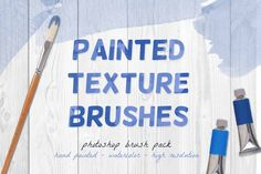 Painted Texture Brushes by @Graphicsauthor