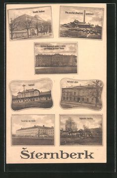 old postcard: AK Sternberk, Nádrazí, Národní dúm, Továrna na tabák, Bahnhof Old Postcards, Vintage World Maps, City, Destinations, Cities