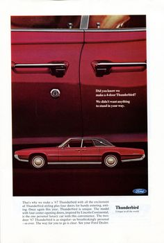 1967 Ford Thunderbird Landau with suicide doors Ford Motor Company, Ford 2000, Thunderbird Car, Ford Lincoln Mercury, Ford Classic Cars, Car Advertising, Retro Cars, 1960s Cars, Us Cars