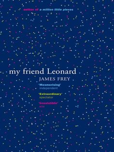 James Frey - My friend Leonard