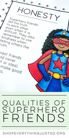 Qualities of a Superhero Friend | shopeverythingjustso.org | Teach students the qualities of a Superhero Friend with these Superhero Friendship Posters. Each poster contains a different quality found in a good friend. Use the posters as talking points for mini-lessons or during character education and life skills lessons. Hang in your classroom as reminders of how to be friends to others throughout the year.