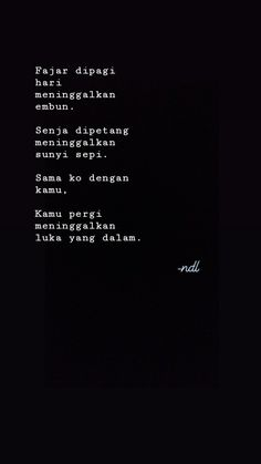 ((: Heart Quotes, Me Quotes, Qoutes, Motivational Quotes, Social Quotes, Quotes Galau, Broken Quotes, Quotes From Novels, Simple Quotes