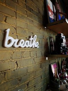 """breathe"" wooden sign - want! for my yoga studio/space :-)"