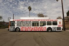 I saw this LA bus on Sunset..it was amazing. Promoting the Arts in Education in LA. Artwork by Barbara Kruger a wonderful LA Artist