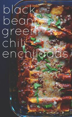 Black Bean Green Chili Enchiladas | Minimalist Baker Green Chili Enchiladas, Bean And Cheese Enchiladas, Enchiladas Healthy, Vegetarian Enchiladas, Horchata, Cashew Cheese, Manchego Cheese Recipes, Tamales, Ceviche