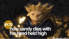 "#170 ""How Sandy dies with his head held high."""