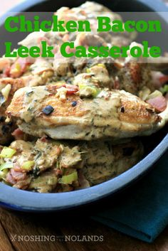Chicken Bacon and Leek Casserole the perfect recipe for #WeekdaySupper