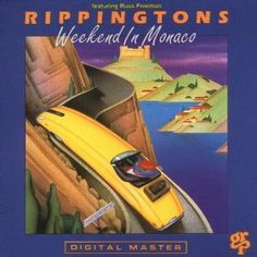 The Rippingtons - Weekend in Monaco