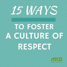 Tips #teachers can use to foster a culture of respect in any classroom.