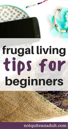 Frugal Living Tips for Beginners | How to start living frugally for beginners and some really good thrifty money saving tips and tricks. Starting a budget is the best first step toward a frugal life but what comes next? Click through to learn more!