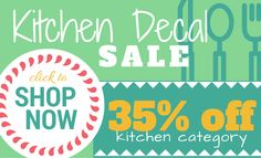 Kitchen Vinyl Decal Sale - 35% off! Hurry, sale ends Sept 6, 2016!