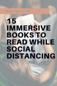 15 Immersive Books to Read While Social Distancing — TBR, etc. 15 immersive books to read while social distancing Best Books To Read, I Love Books, My Books, Good Books To Read, Best Books Of All Time, Reading Lists, Book Lists, Reading Nooks, Book Club List