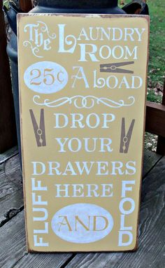 Items similar to Large Wood Sign - Laundry Room 25 cents a Load Drop Your Drawers Here on Etsy Laundry Area, Laundry Rooms, Laundry Decor, Mud Rooms, Laundry Room Remodel, Silhouette Projects, Vintage Signs, Vintage Farm, Wooden Signs