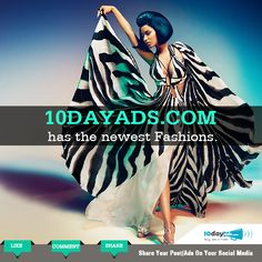 10dayads.com has the newest fashions. #FashionTrends #FreeAdWebsites #Style