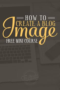 {Free Mini Course} Blog Image Branding Course + Resource Guide & Checklist. Must have training if you're looking to learn how to brand your blog images.