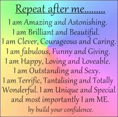 Repeat after me - Affirmations