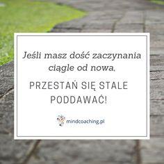 Zobacz więcej na mindcoaching.pl #motywacja #rozwójosobisty #cytaty #mindcoaching