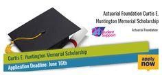 Actuarial Foundation Curtis E. Huntington Memorial Scholarship