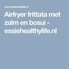 Airfryer frittata met zalm en bosui - essiehealthylife.nl