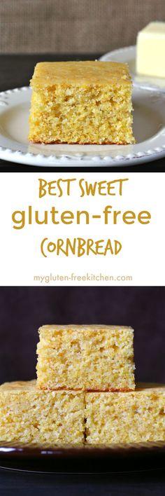 Best Sweet Gluten-free Cornbread recipe. Tried and true family favorite!