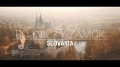 Bojnický Zámok / Bojnice Castle, Slovakia