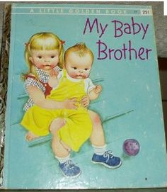 Little Golden Book - My Baby Brother