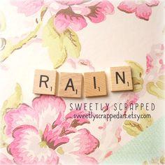 RAIN Scrabble Tiles .... Crafts DIY Supplies by SweetlyScrappedArt