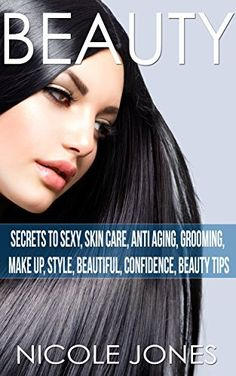 Product review for Beauty: Sexy Secrets, Skin Care, Anti Aging, Grooming, Make Up, Style (Beautiful, Confidence, Beauty Tips, Attract men, Acne, pretty, Fashion, Hair)  - Read for FREE with Kindle Unlimited. Beauty: Sexy Secrets, Skin Care, Anti Aging, Grooming, Make Up, Style Since time immemorial, the human race has been obsessed with improving and enhancing the physical appearance by all means possible. Prime amongst this is skin care. Today, it is a...
