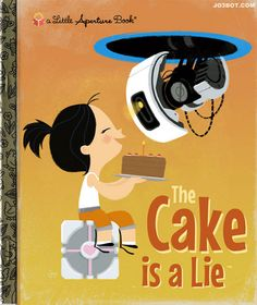 "Animator Joebot has created a small series of video games (Bioshock, Portal and Skyrim) imagined as Little Golden Books.  ""The Cake may be a lie, but the friendship between a little girl and her robot friend is true love."""