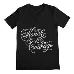 Honor & Courage Men's by reneenee