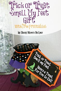 Trick or Treat Smell My Feet Halloween Gift / by Busy Mom's Helper #Halloween Gift Free Printables