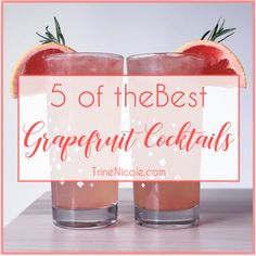5 of the Best Grapefruit Cocktails - pamplemousse - Margarita - Mojito - Moscow Mule - Grapefruit Cocktail Recipes Trine Nicole Fun Drinks, Yummy Drinks, Moscow Mule, Margarita, Rosemary Simple Syrup, Grapefruit Cocktail, Spring Cocktails, Mojito Recipe, Cocktail Making