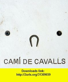 Cami de Cavalls, iphone, ipad, ipod touch, itouch, itunes, appstore, torrent, downloads, rapidshare, megaupload, fileserve