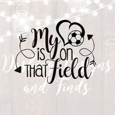 DIGITAL DOWNLOAD my heart is on that field - soccer mom svg - soccer mom shirt - soccer svg - silhouette - cricut - svg files by dashingdesignsfinds on Etsy https://www.etsy.com/listing/546043398/digital-download-my-heart-is-on-that