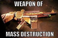 Don't fall for it! hard so you don't have room for weapons of mass destruction that destroy your health and age you rapidly. Weapon Of Mass Destruction, Humor Grafico, Junk Food, How To Lose Weight Fast, Reduce Weight, Fitness Motivation, Fitness Humor, Fitness Tips, Training Motivation