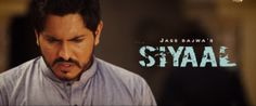 Siyaal Lyrics Jass Bajwa ft. Gupz Sehra Official Hd Video