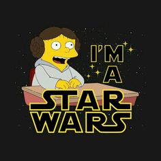 Shop May 1977 star wars t-shirts designed by jpcoovert as well as other star wars merchandise at TeePublic. Simpsons Meme, Simpsons Art, Ralph Wiggum, Star Wars Merchandise, Star Wars Tshirt, Cartoon Wallpaper, Lisa Simpson, Harry Potter, T Shirt