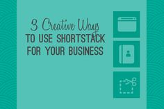 3 Creative Ways to Use ShortStack For Your Business #shortstacklab #biztips