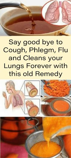 Say good bye to Cough, Phlegm, Flu and Cleans your Lungs Forever with this old Remedy #health #fitness #diy #remedy #heal #beauty
