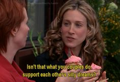 Support quote and sex and city