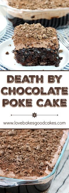 Take my advice . y'all might wanna sit down for this one. And say a prayer. Ask for forgiveness, because what you are about to see is a sin, I'm sure! You have to make this Death By Chocolate Poke Cake! desserts, Death By Chocolate Poke Cake Poke Cake Recipes, Poke Cakes, Cupcake Cakes, Dessert Recipes, Cupcakes, Layer Cakes, Frosting Recipes, 13 Desserts, Delicious Desserts