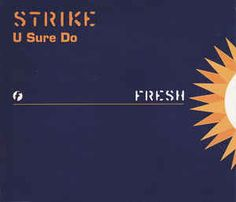 Strike - U Sure Do (CD) at Discogs