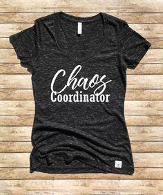 Etsy Women's Form Fitting V-Neck Chaos Coordinator T Shirt - Chaos Coordinator - Trending T Shirt  #momlife #wifelife #funnyshirt #shirtsformoms #ad
