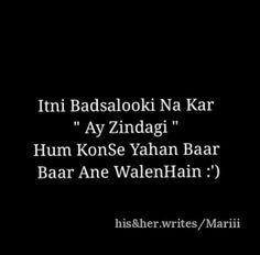 Mera safar yun badnam na kar. Mujh par itna zulm na kar. Sabk me apne be-Iman na kar. Mujhe yun behaal na kar. Sad Love Quotes, Heart Quotes, Strong Quotes, Romantic Quotes, Crush Quotes, Life Quotes, Twisted Quotes, Touching Words, Urdu Words